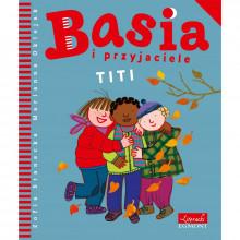 Egmont - Książeczka Basia i Przyjaciele - Titi - 123052