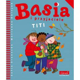 Egmont - Basia i Przyjaciele - Titi - 123052