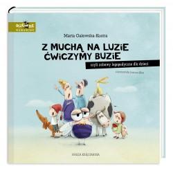 Nasza Księgarnia -  Książeczka z muchą na luzie ćwiczymy buzie – zabawy logopedyczne dla dzieci – 6244