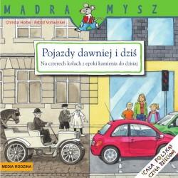 Media Rodzina – Seria Mądra Mysz – Książeczka pojazdy dawniej i dziś – 81048
