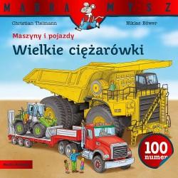 Media Rodzina – Seria Mądra Mysz – Książeczka maszyny i pojazdy – Wielkie ciężarówki – 8351