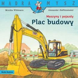 Media Rodzina – Seria Mądra Mysz – Książeczka maszyny i pojazdy – Plac budowy – 8641