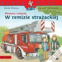 Media Rodzina – Seria Mądra Mysz – Książeczka maszyny i pojazdy – W remizie strażackiej – 87309