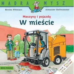 Media Rodzina – Seria Mądra Mysz – Książeczka maszyny i pojazdy – W mieście – 88191