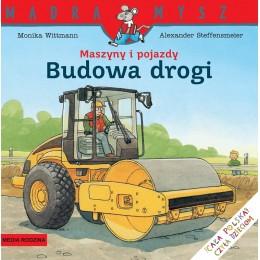 Media Rodzina – Seria Mądra Mysz – Książeczka maszyny i pojazdy – budowa drogi – 88207